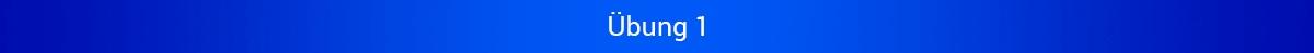 """Blaues Banner mit Schriftzug """"Übung 1"""""""