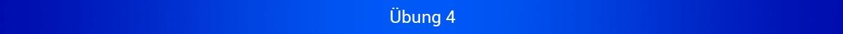 """Blaues Banner mit Schriftzug """"Übung 4"""""""